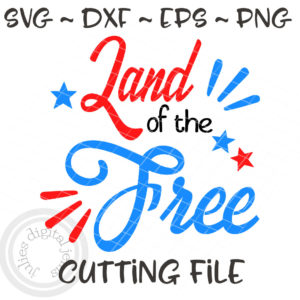 Land of the Free 4th of July svg