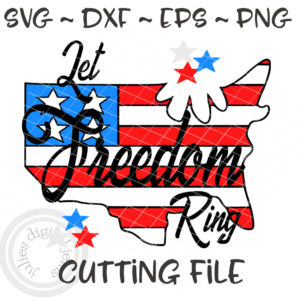 Let Freedom Ring 4th of July svg