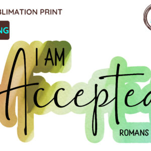 I Am Accepted Christian PNG, Romans