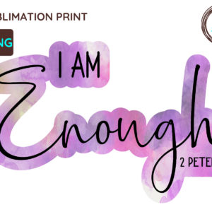 I Am Enough Christian PNG 2 Peter