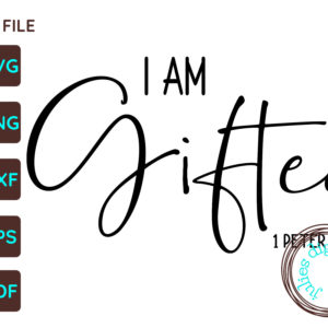 I Am Gifted Christian SVG, 1 Peter