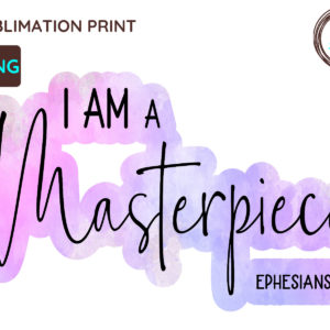 I Am a Masterpiece Christian PNG, Ephesians