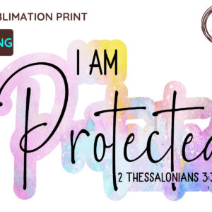 I Am Protected Christian PNG, 1 Thessalonians
