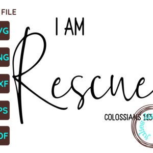 I Am Rescued Christian SVG, Colossians 1:13-14