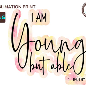I Am Young but able Christian PNG, 1 Timothy